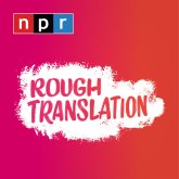 npr_roughtranslation_podcasttile1_sq-3ebceaa9b4811221618fa96a6a685e4db60673d5-s700-c85